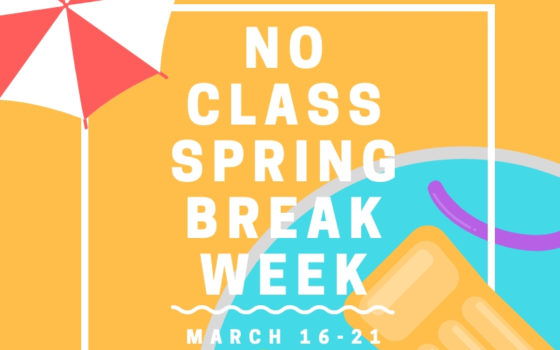 No Class Spring Break Week